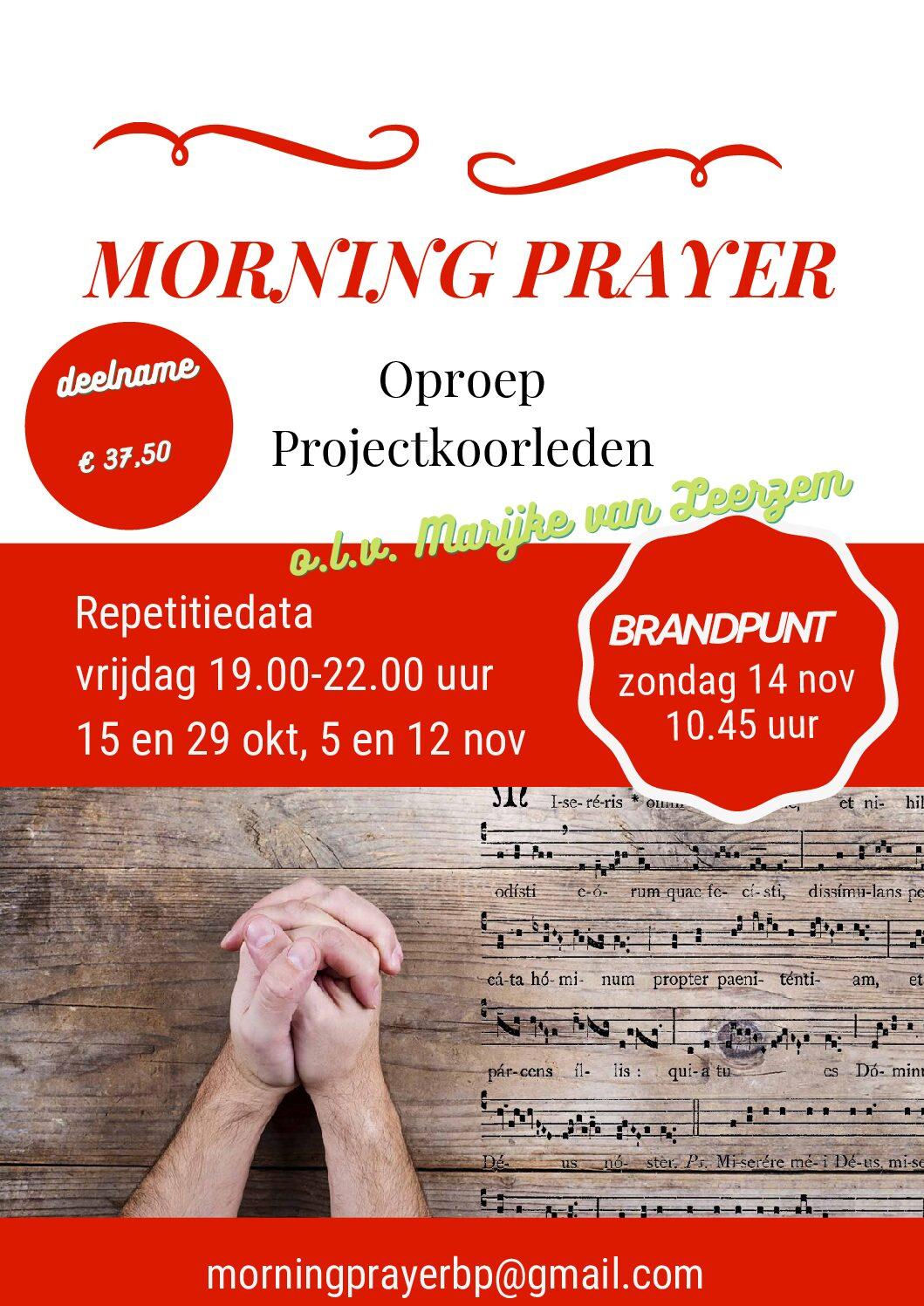 Oproep Projectkoorleden Morning Prayer